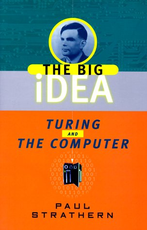 Turing and the Computer: The Big Idea