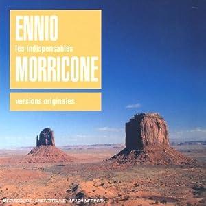 Les Indispensables : Enio Morricone