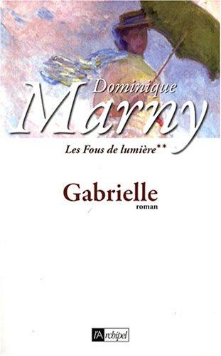 Les Fous de lumière n° 2 Gabrielle