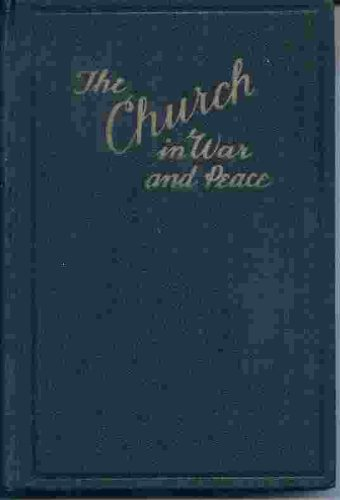 The Church in War and Peace, Stephen L. Richards