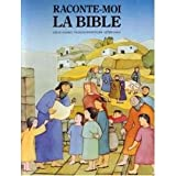 img - for Raconte moi la bible book / textbook / text book