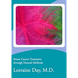 Breast Cancer Treatment through Natural Methods