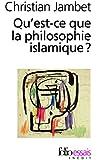 Qu'est-ce que la philosophie islamique?
