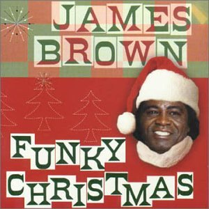 James Brown - Funky Christmas - Zortam Music