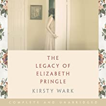 The Legacy of Elizabeth Pringle (       UNABRIDGED) by Kirsty Wark Narrated by Siobhan Redmond
