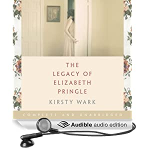 The Legacy of Elizabeth Pringle (Unabridged)