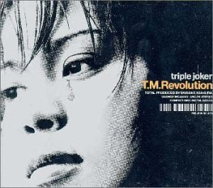 T.M.Revolution - Triple Joker