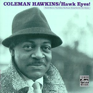 Coleman Hawkins - Hawk eyes! - Zortam Music