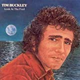 Tim Buckley Look at the Fool