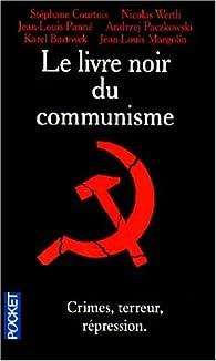 Le livre noir du communisme par St�phane Courtois