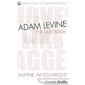 Adam Levine - The Quiz Book (Celebrity Trivia 5) (English Edition)