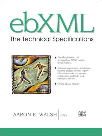 ebXML: The Technical Specifications