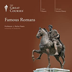 Famous Romans | [The Great Courses]