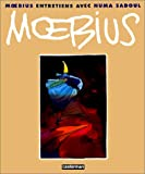 Moebius, entretiens avec Numa Sadoul (French Edition) (2203380152) by Moebius
