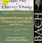 French Overture & Italian Conc