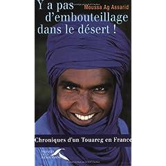 Y a pas d'embouteillage dans le désert! - Moussa Ag Assarid
