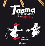 img - for Tasma el fantasma-La princesa de los juguetes book / textbook / text book