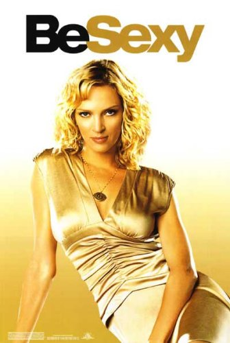 Be Cool Adv H (Be Sexy/ Uma Thurman) Single Sided Original Movie Poster 27x40