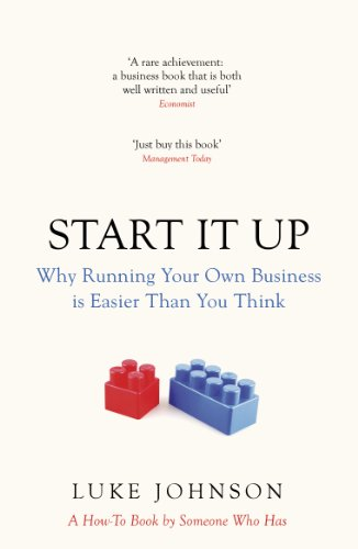 start-it-up-why-running-your-own-business-is-easier-than-you-think