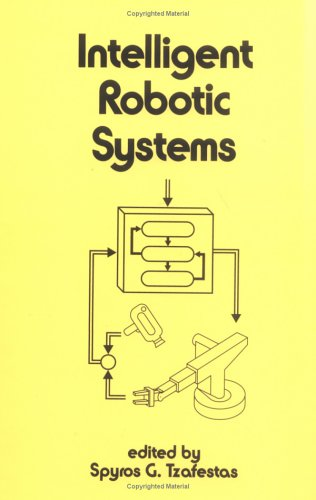Intelligent Robotic Systems (Electrical And Computer Engineering)