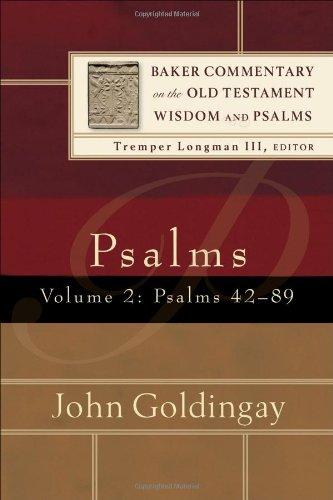 Psalms: Psalms 42-89 v. 2 (Baker Commentary on the Old Testament Wisdon and Psalms)