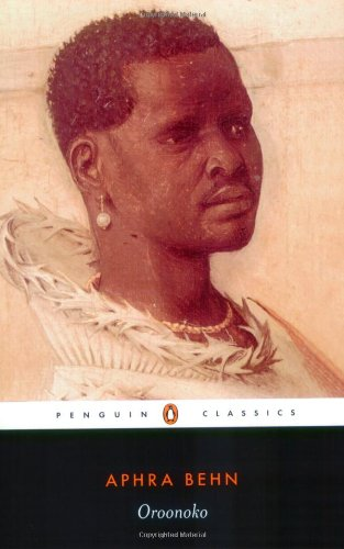 Aphra Behn's Oroonoko: The Royal Slave Analysis and Summary