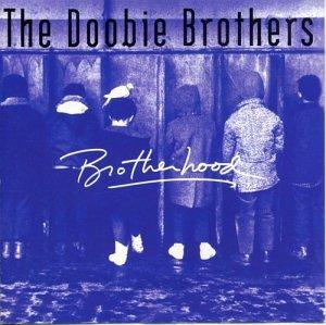 The Doobie Brothers - Brotherhood - Zortam Music