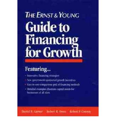the-ernst-and-young-guide-to-financing-for-growth-author-ernst-young-may-1994