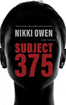 Subject 375 (the Project Trilogy Book 1)