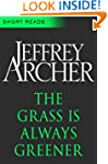 The Grass is Always Greener (Short Re...