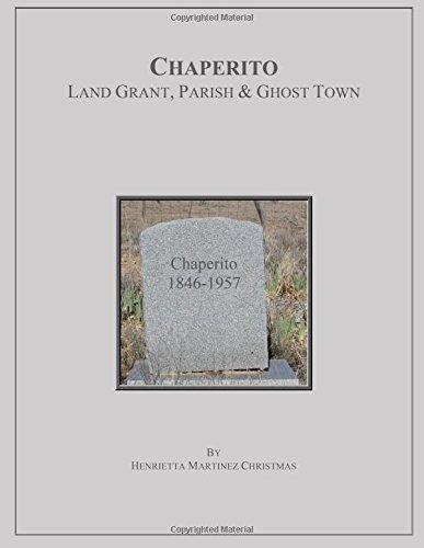 chaperito-land-grant-parish-ghost-town
