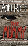The Mummy or Ramses the Damned (0345369947) by Anne Rice