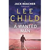 A Wanted Man (Jack Reacher, Book 17)by Lee Child