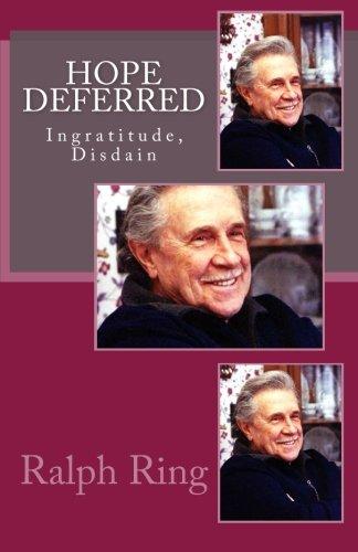 Hope Deferred: Ingratitude, Disdain PDF