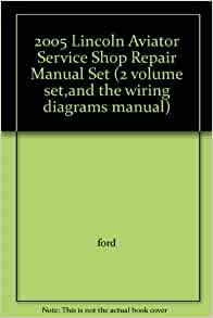 2005 lincoln aviator service shop repair manual set 2. Black Bedroom Furniture Sets. Home Design Ideas