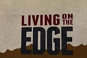 Living On The Edge - Season 1