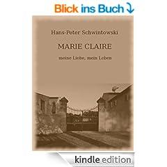 MARIE CLAIRE - meine Liebe, mein Leben