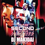 THE SECOND from EXILE「SURVIVORS feat. DJ MAKIDAI from EXILE」