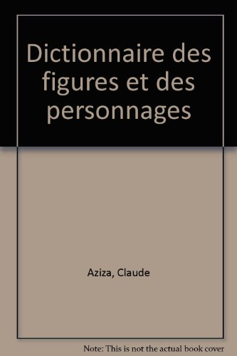 AZIZA/DICT.FIGUR.PERS. C    (Ancienne Edition)