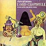 Lord Cromwell -Plays Suite for Seven Vic by Opus Avantra (2007-09-10)