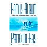 Family Album ~ Patricia Kay