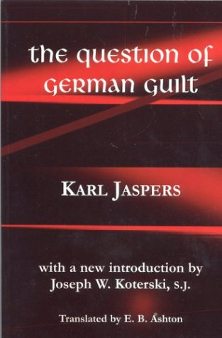Question of German Guilt (Perspectives in Continental Philosophy)