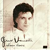 Slow Loveby Gino Vannelli