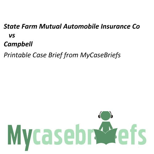 state-farm-mutual-automobile-insurance-co-vs-campbell-printable-case-brief-from-mycasebriefs-english