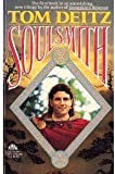 Soulsmith (Soulsmith Trilogy, #1) (0380762897) by Tom Deitz