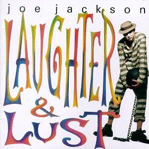 Joe Jackson - Laughter & Lust - Zortam Music