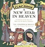 img - for A New Star in Heaven: A Christmas Story from the Bible and the Book of Mormon (Seek & Ye Shall Find Flap Book) book / textbook / text book