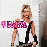 Perfecto Presents... Sandra Collins