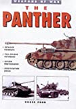 The Panther Tank (Weapons of War Series Volume 4) (1862270724) by Matthew Hughes
