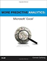 More Predictive Analytics: Microsoft Excel Front Cover